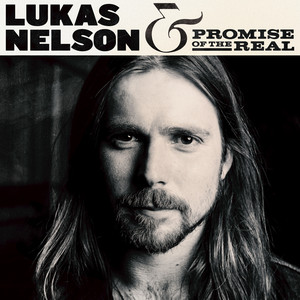 Lukas Nelson & Promise of the Real album