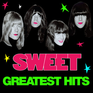 Greatest Hits  - Sweet