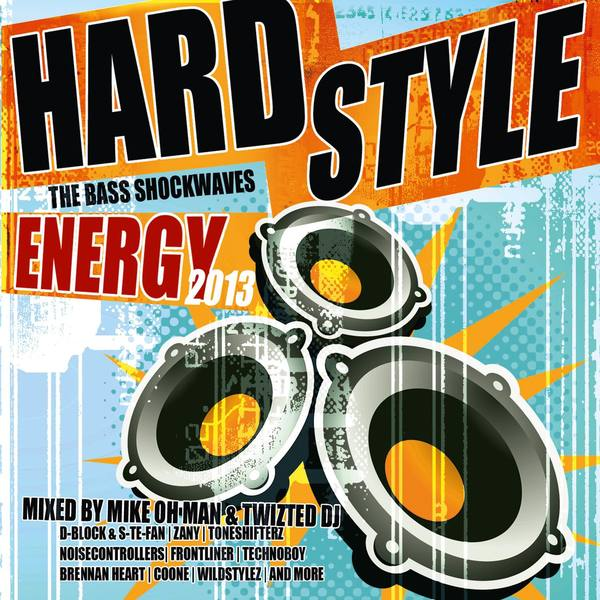 Hardstyle Energy 2013 - The Bass Shockwaves