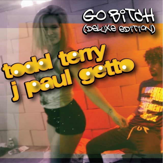 Go Bitch (Deluxe Edition)