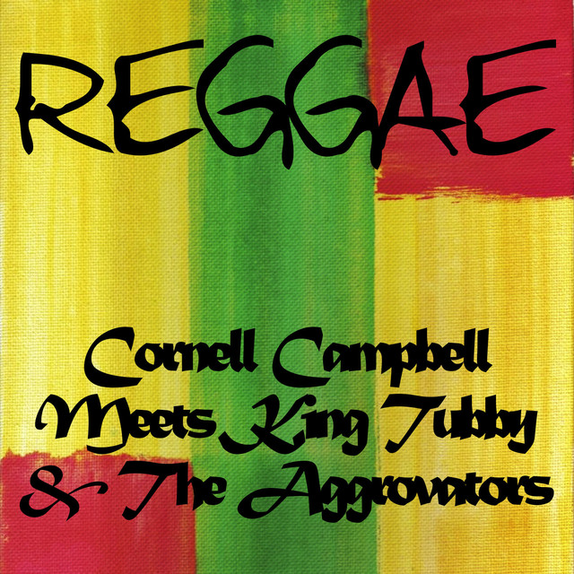 Cornell Campbell Meets King Tubby & The Aggrovators
