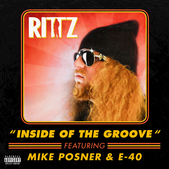Inside of the Groove (feat. Mike Posner & E-40)