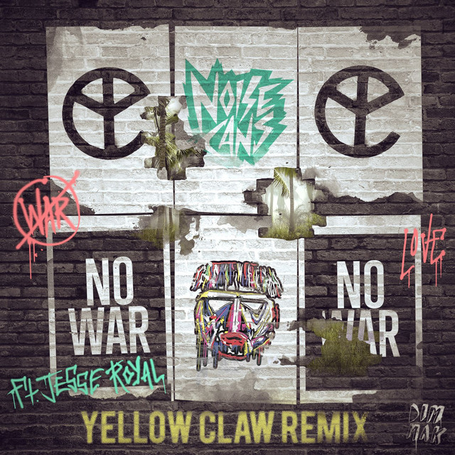 No War (feat. Jesse Royal) [Yellow Claw Remix]