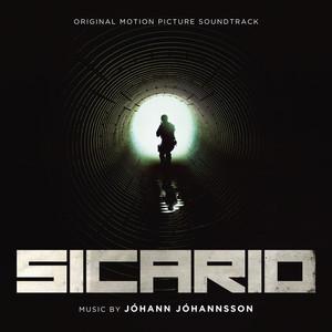 Sicario (Original Motion Picture Soundtrack) Albümü