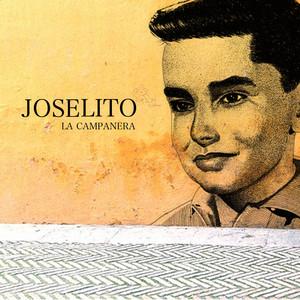 La Campanera - Joselito