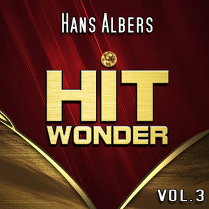Hit Wonder: Hans Albers, Vol. 3 album