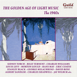 The Golden Age of Light Music: The 1940s album