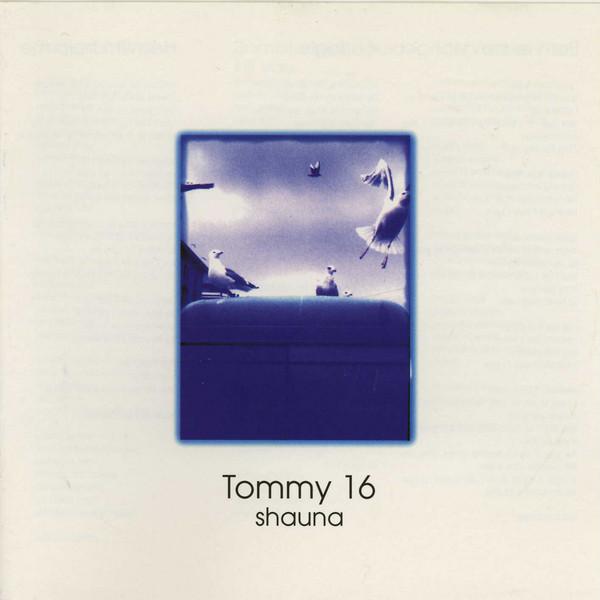 Skivomslag för Tommy 16: Shauna