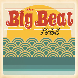 The Big Beat 1963