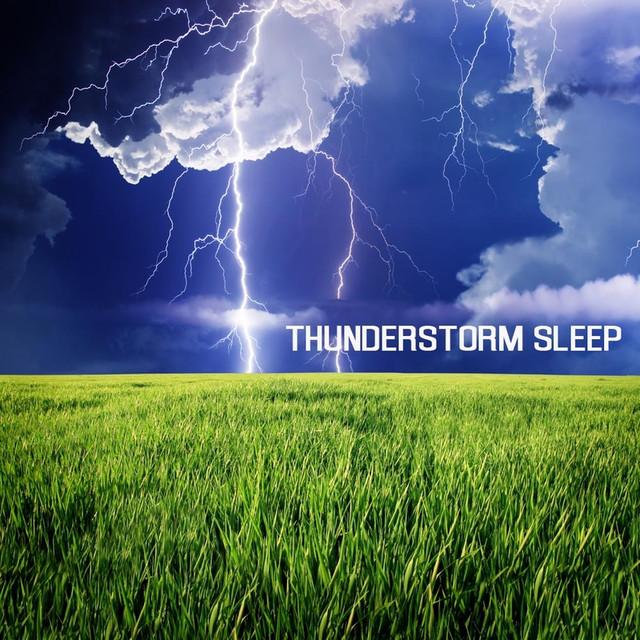 Thunderstorms Sleep: Rain Sound and Thunderstorms... by ...