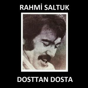 Dosttan Dosta (Türkülerin Dili) Albümü