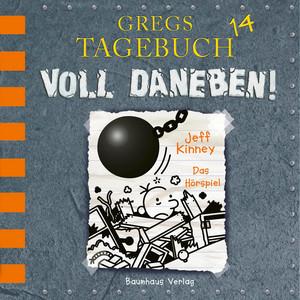 Gregs Tagebuch 14: Voll daneben! (Hörspiel) Hörbuch kostenlos