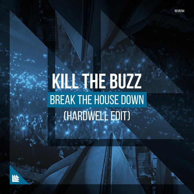 Break The House Down (Hardwell Edit)