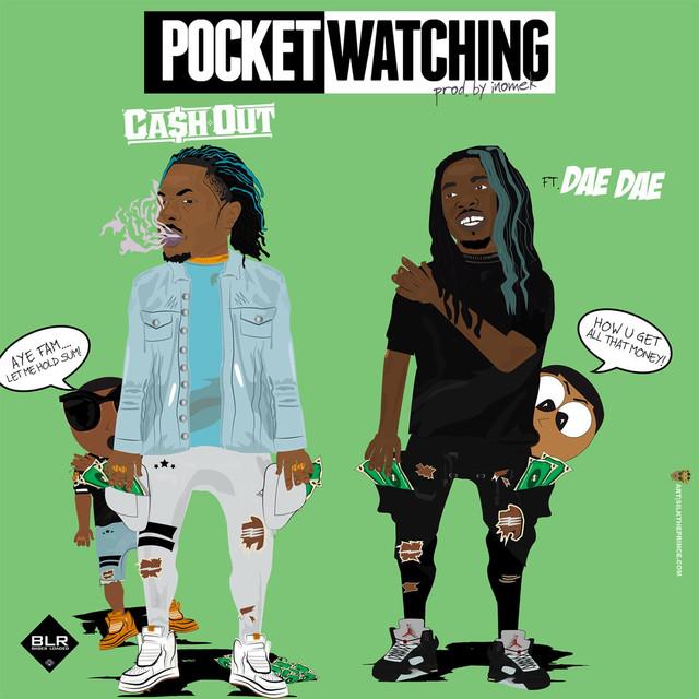 Pocket Watching (feat. Dae Dae)