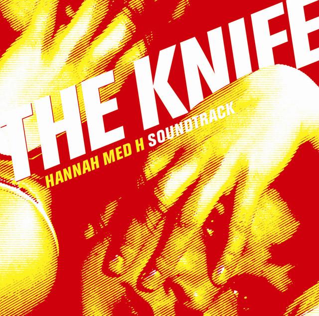 Skivomslag för Knife: Hannah Med H Soundtrack