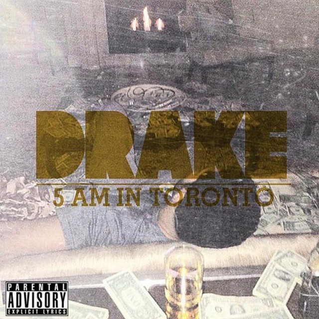 5 Am in Toronto by Drake on Spotify