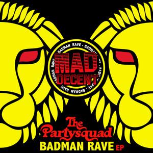 Badman Rave EP album