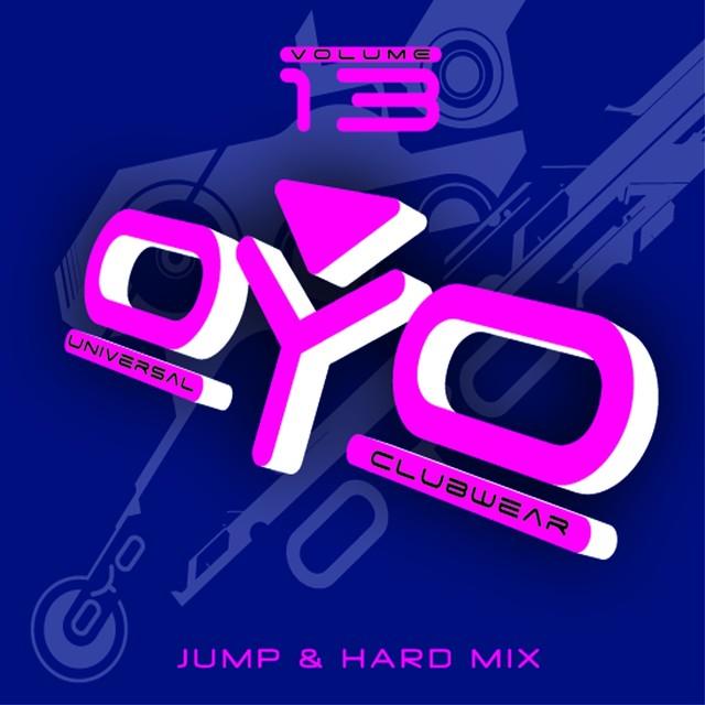Oyo Compilation, Vol. 13 (Universal Clubwear - Jump & Hard Mix)