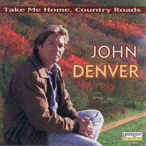 The John Denver Collection, Vol. 1: Take Me Home Country Roads Albümü