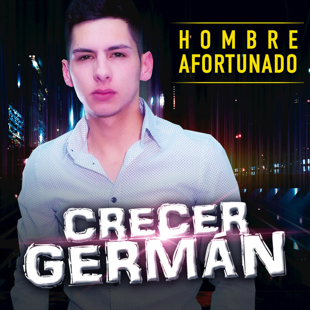 Album cover for Hombre Afortunado by Crecer German
