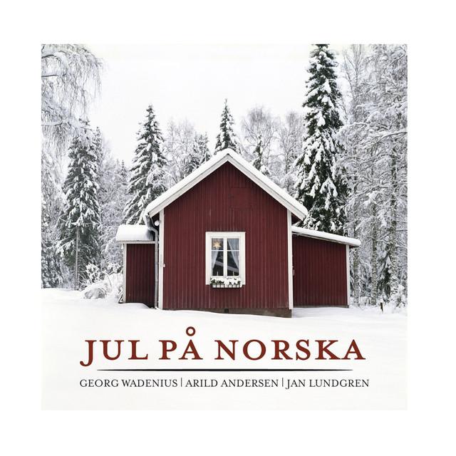 Skivomslag för Georg Wadenius, Arild Andersen, Jan Lundgren: Jul På Norska
