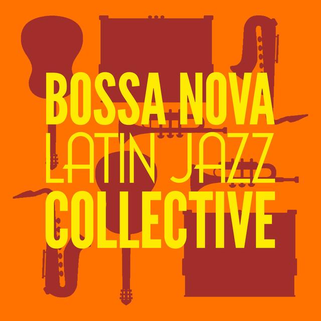 Bossa Nova Latin Jazz Collective
