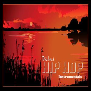 Dubai Hip Hop Instrumentals (8 Arabic Hip Hop & Trap Tracks)