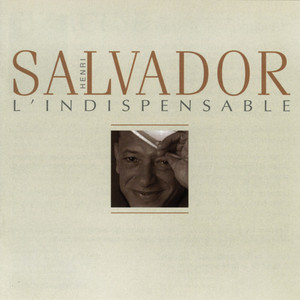 l'indispensable - Henri Salvador