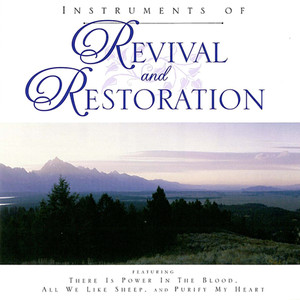 Instruments of Revival and Restoration - Lewis E. Jones