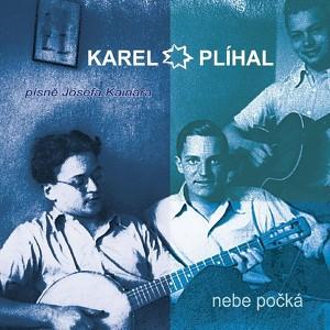 Karel Plíhal - Nebe Pocka