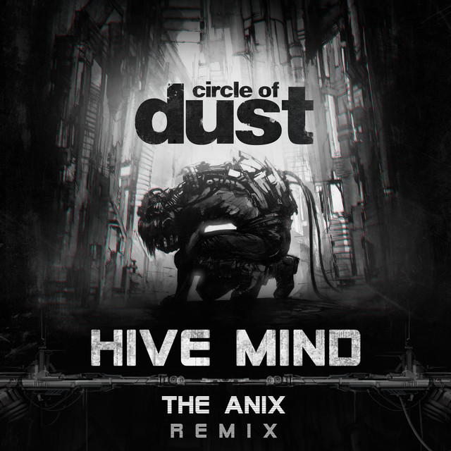 Hive Mind (The Anix Remix)
