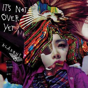 It's Not Over Yet album