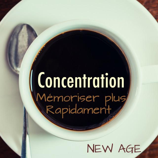 Concentration: Musique de Fond pour Rester Focalizé, Concentré et Mémoriser plus Rapidament Albumcover