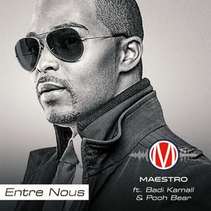 Entre Nous (feat. Badi Kamall & Pooh Bear) Albümü