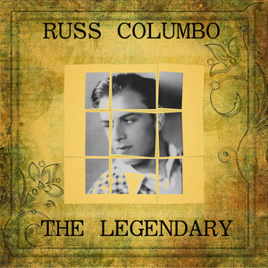The Legendary Russ Columbo album
