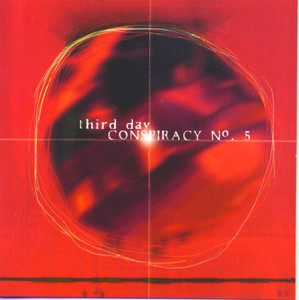 Conspiracy #5 - Third Day