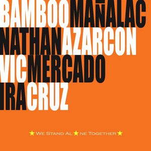 We Stand Alone Together - Bamboo