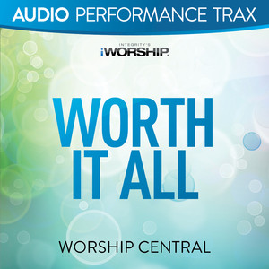Worship Central, Ben Cantelon Worth It All - Live cover