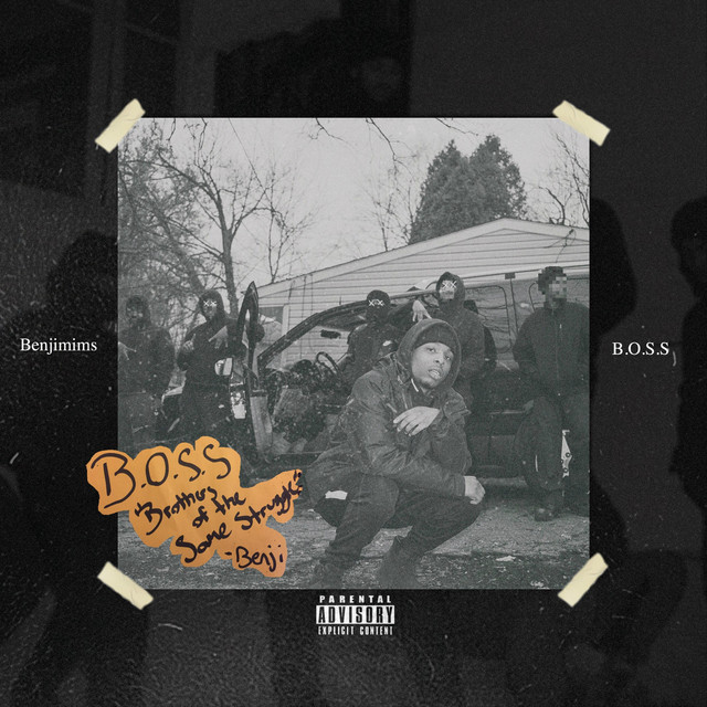 Album cover for B.O.S.S (Brothers of the Same Struggle) by Benjimims