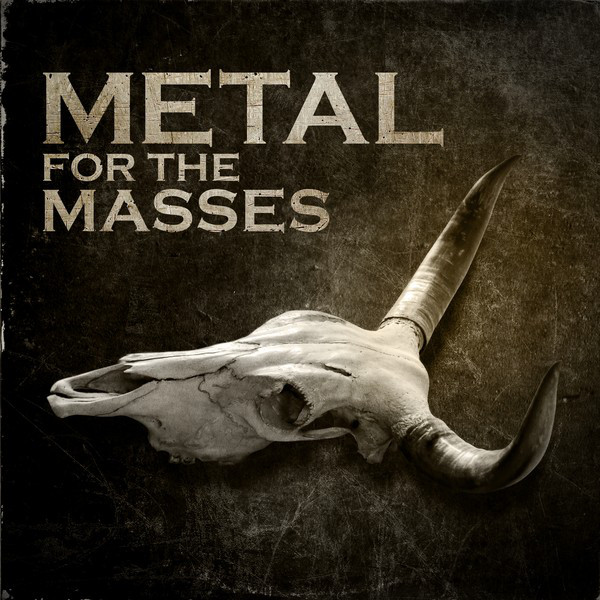 Various Artists Metal for the Masses album cover