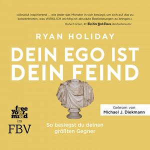 Dein Ego ist dein Feind (So besiegst du deinen größten Gegner) Audiobook