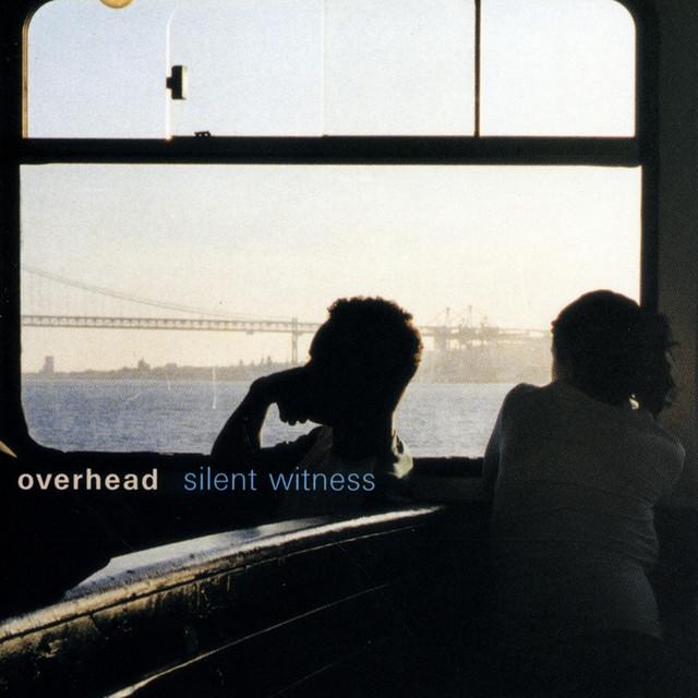 Silent Witness Overhead