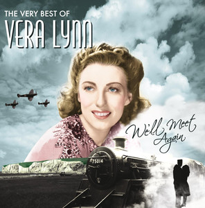 We'll Meet Again, The Very Best Of Vera Lynn Albümü