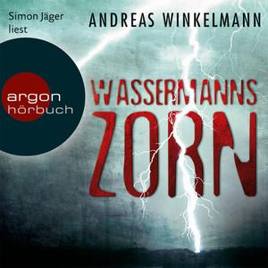 Wassermanns Zorn (Gekürzte Fassung) Audiobook