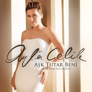 Aşk Tutar Beni (Yasak Elma Dizi Müziği) Albümü