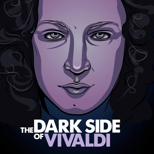 The Dark Side of Vivaldi