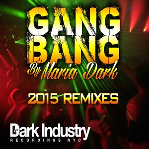 Gang Bang 2015 Remixes Albumcover