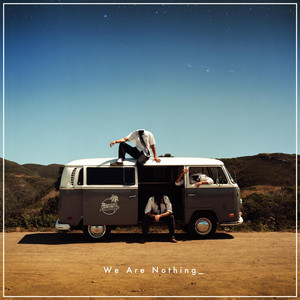 We Are Nothing - Radical Something