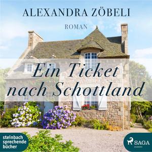 Ein Ticket nach Schottland (Ungekürzt) Audiobook