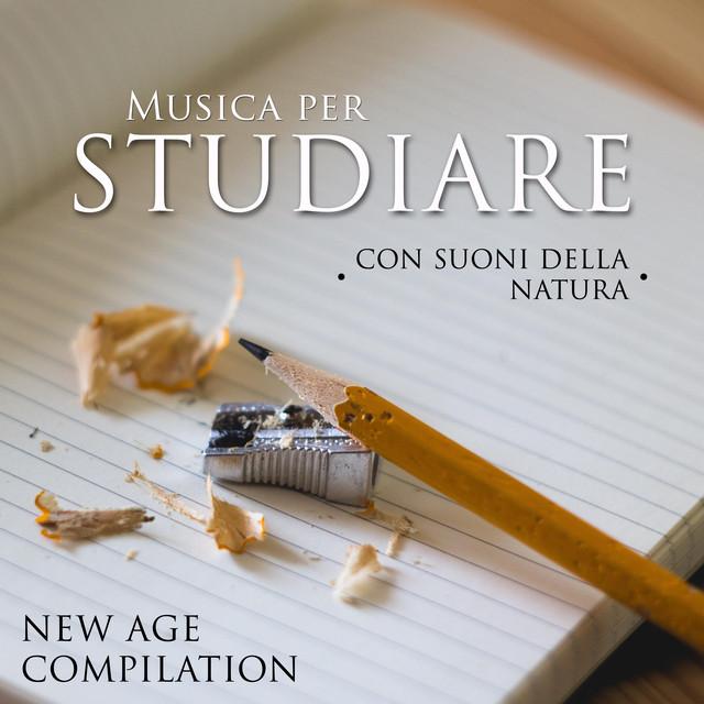 Musica per Studiare - Musica Rilassante New Age di Pianoforte per Aumentare la Concentrazione per Studiare e/o Leggere con Suoni della Natura Albumcover